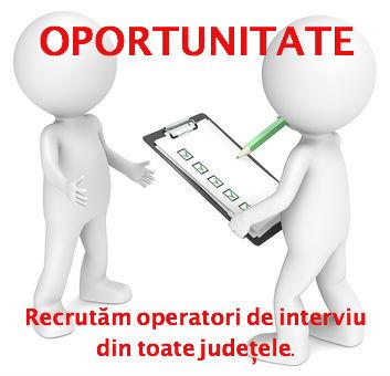 RECRUTĂM: Operator sondaje opinie- teren